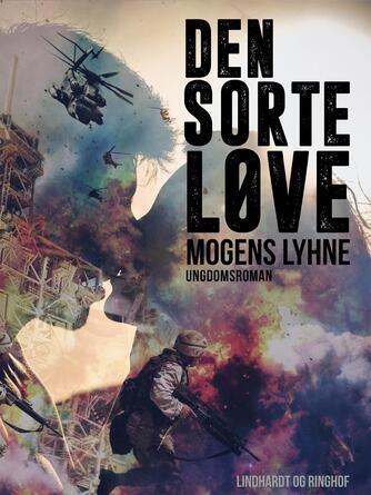 Mogens Lyhne: Den sorte løve : ungdomsroman