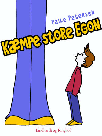 Palle Petersen (f. 1943): Kæmpe store Egon