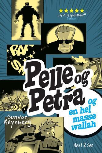 Gunvor Reynberg: Pelle & Petra og en hel masse wallah