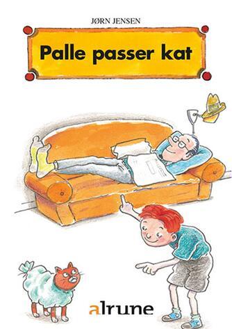Jørn Jensen (f. 1946): Palle passer kat