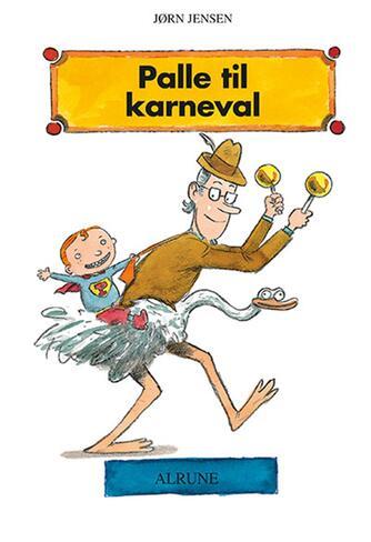 Jørn Jensen (f. 1946): Palle til karneval