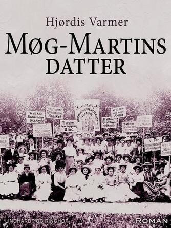 Hjørdis Varmer: Møg-Martins datter : roman
