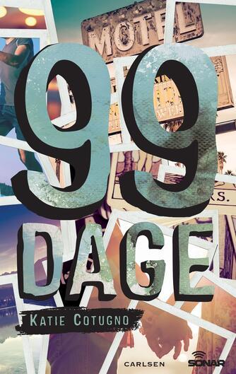 Katie Cotugno: 99 dage