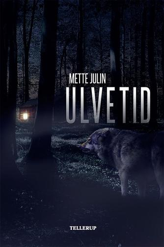Mette Julin: Ulvetid