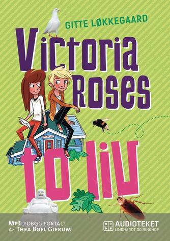 Gitte Løkkegaard: Victoria Roses to liv
