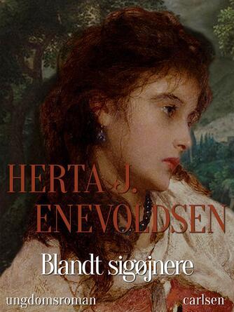 Herta J. Enevoldsen: Blandt sigøjnere : ungdomsroman