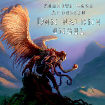 Kenneth Bøgh Andersen: Den faldne engel