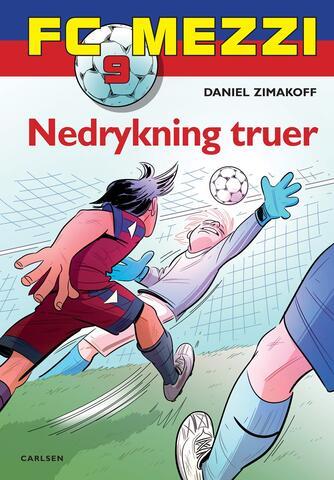 Daniel Zimakoff: Nedrykning truer