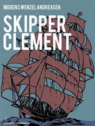 Mogens Wenzel Andreasen: Skipper Clement