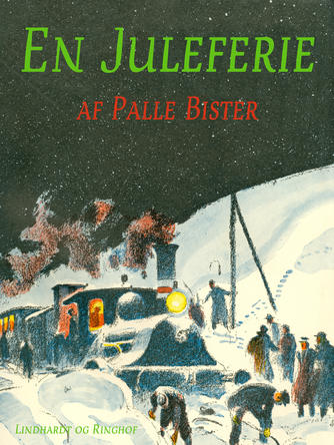 Palle Bister: En Juleferie