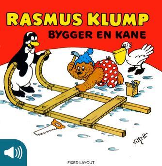 Carla Hansen (f. 1906): Rasmus Klump bygger en kane