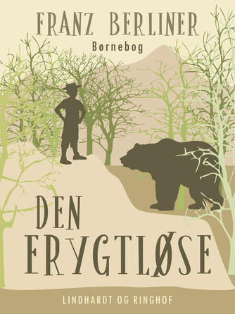 Franz Berliner: Den frygtløse : børnebog