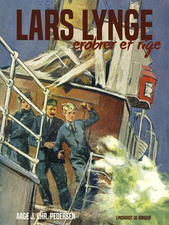 Aage J. Chr. Pedersen (f. 1894): Lars Lynge erobrer et rige
