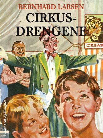 Bernhard Larsen: Cirkusdrengene
