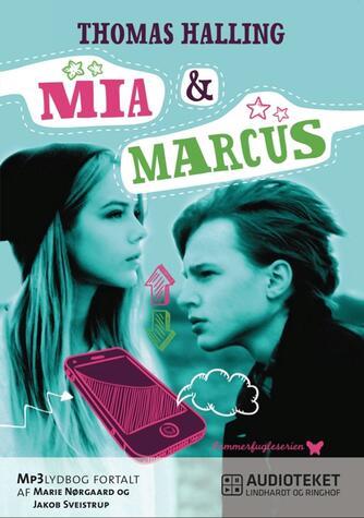 Thomas Halling: Mia & Marcus