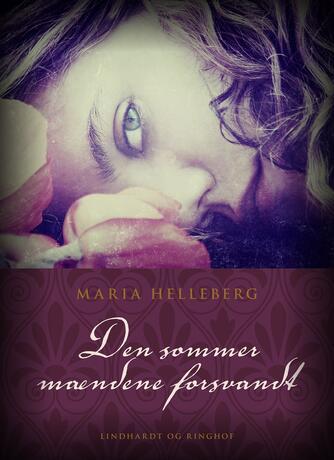 Maria Helleberg: Den sommer mændene forsvandt