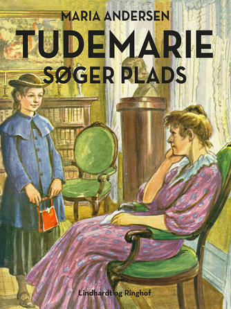 Maria Andersen (f. 1876): Tudemarie søger plads