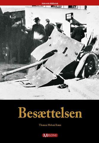 Thomas Meloni Rønn: Besættelsen
