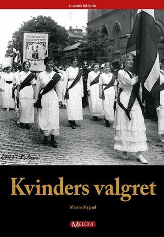 Malene Mygind: Kvinders valgret