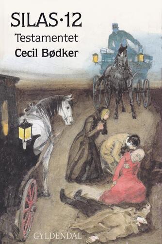 Cecil Bødker: Testamentet