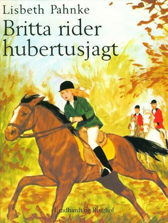 Lisbeth Pahnke: Britta rider hubertusjagt