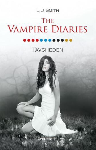 L. J. Smith: The vampire diaries. 12, Tavsheden