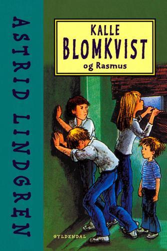 Astrid Lindgren: Kalle Blomkvist og Rasmus