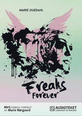 Marie Duedahl: Freaks forever