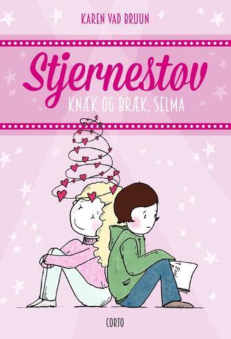 Karen Vad Bruun: Knæk og bræk, Selma