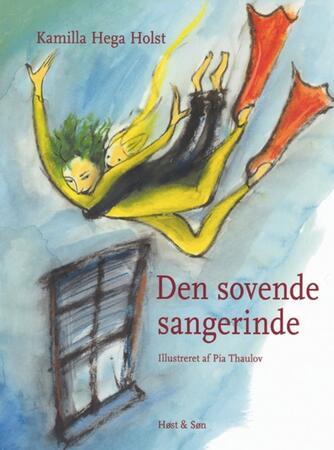 Kamilla Hega Holst: Den sovende sangerinde
