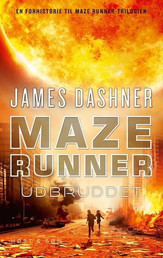 James Dashner: Maze runner - udbruddet