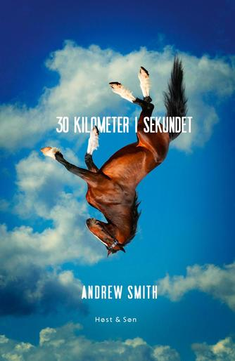 Andrew Smith (f. 1959): 30 kilometer i sekundet