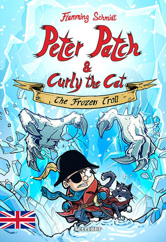 Flemming Schmidt (f. 1984-02-20): Peter Patch & Curly the Cat - the frozen troll