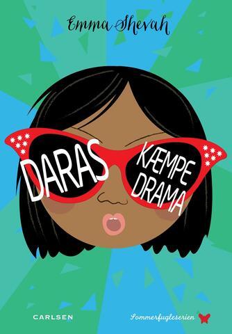Emma Shevah: Daras kæmpe drama