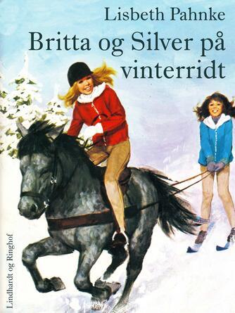 Lisbeth Pahnke: Britta og Silver på vinterridt