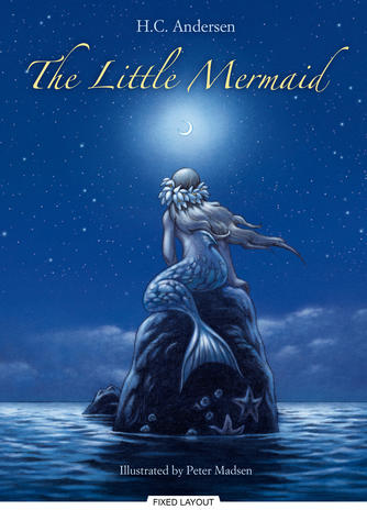 H. C. Andersen (f. 1805), Peter Madsen (f. 1958): The little mermaid (Ill. Peter Madsen)