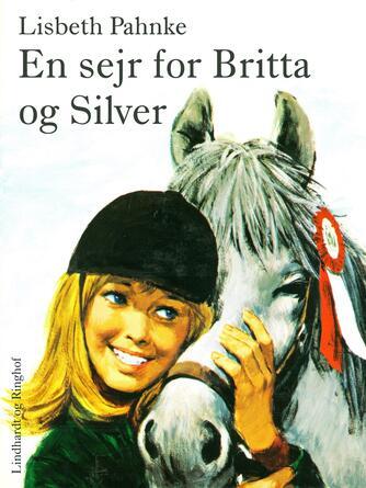 Lisbeth Pahnke: En sejr for Britta og Silver