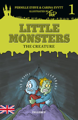 Pernille Eybye: Little monsters - the creature