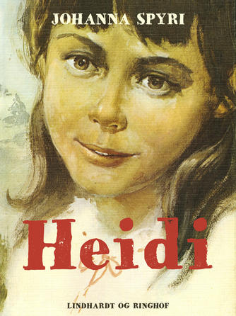 Johanne Spyri: Heidi (Ved Rose-Marie Tvermoes)