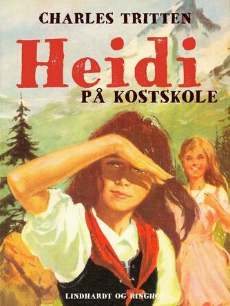 Ch. Tritten: Heidi på kostskole