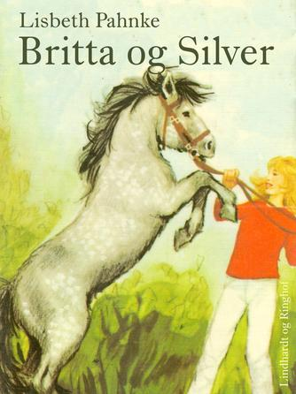 Lisbeth Pahnke: Britta og Silver