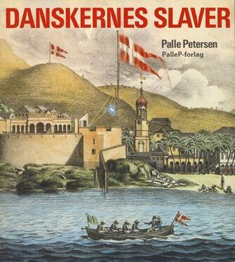 Palle Petersen (f. 1943): Danskernes slaver
