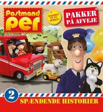 : Postmand Per - pakker på afveje : 2 spændende historier