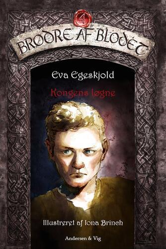 Eva Egeskjold (f. 1972): Kongens løgne