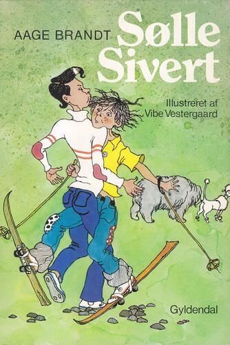 Aage Brandt: Sølle Sivert