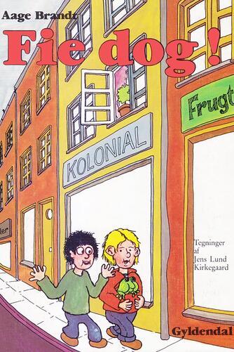 Aage Brandt: Fie dog!