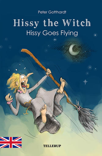 Peter Gotthardt: Hissy the witch - Hissy goes flying