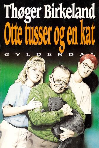 Thøger Birkeland: Otte tusser og en kat