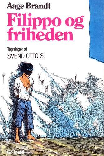 Aage Brandt: Filippo og friheden