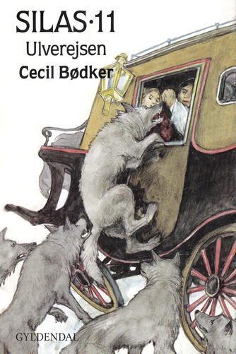 Cecil Bødker: Ulverejsen